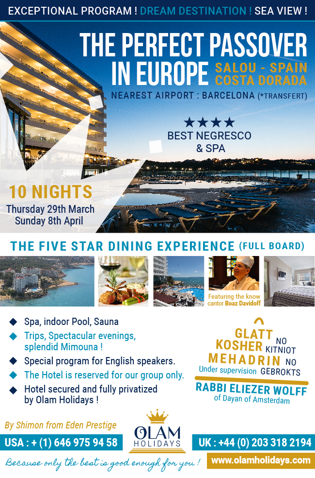 A Wonderful Pesach 2018 at The Best Negresco Spa **** Salou Costa Dorada Spain The Perfect Glatt Kosher Passover Vacation 5778 in Europe #pesach2018 #passover2018 #olamholidays #edenprestige